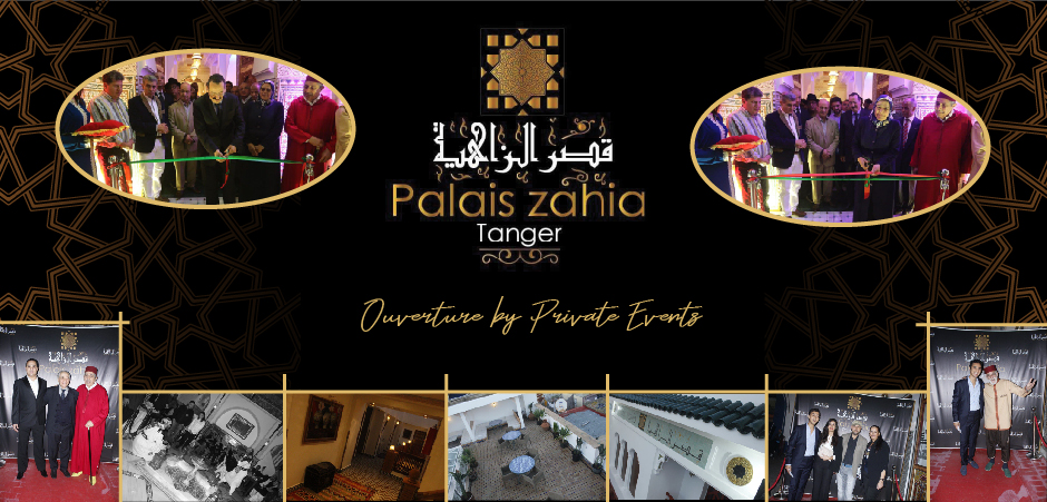 Inauguration du PALAIS ZAHIA