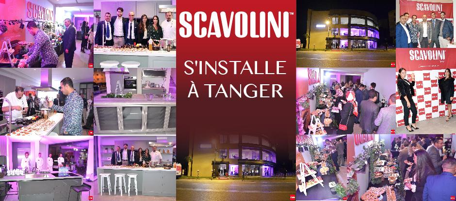 SCAVOLINI S'INSTALLE À TANGER