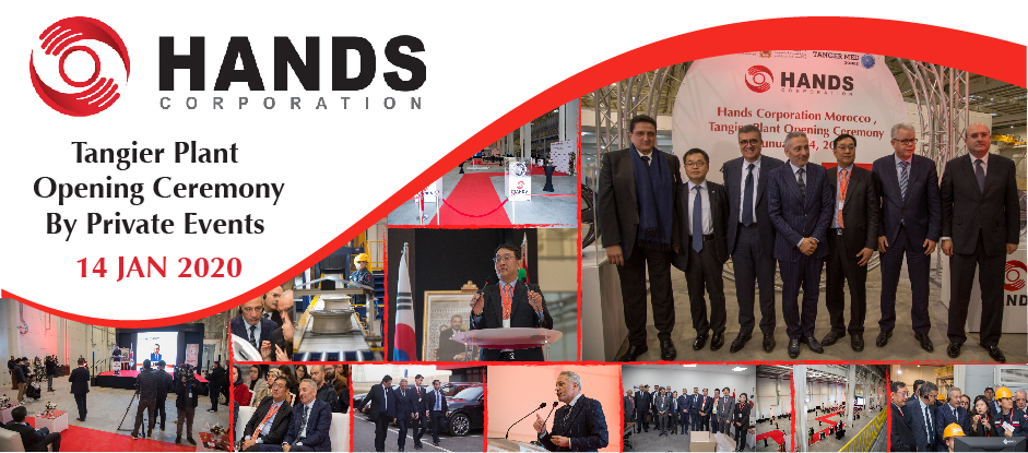 Le sud-coréen Hands Corporation inaugure son usine de Tanger par l'agence d'événementiel Private Events Tanger